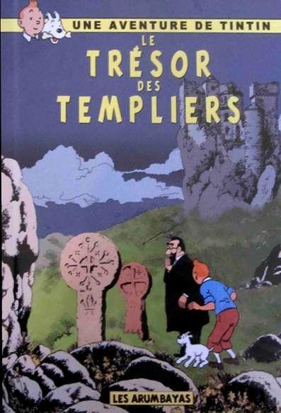Les Aventures de Tintin - Album Imaginaire - Le Trésor des Templiers