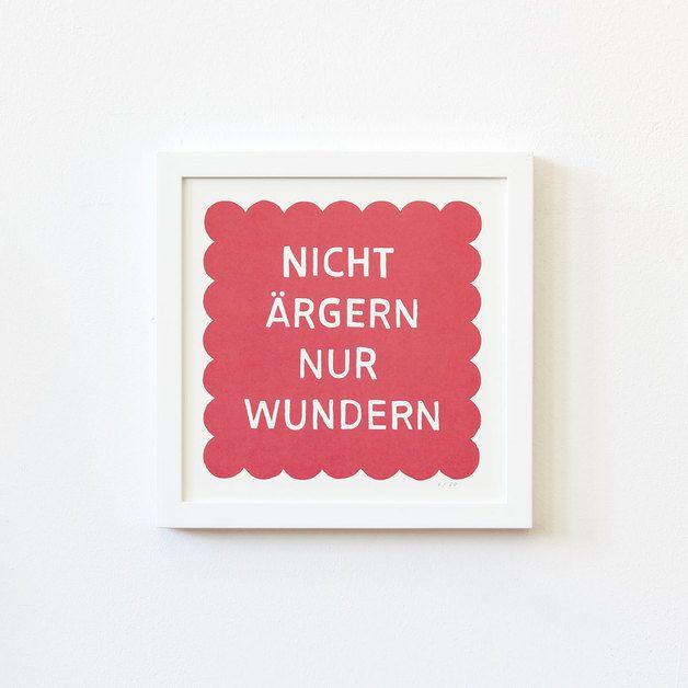 *Nicht ärgern nur wundern* Siebdruck // rot