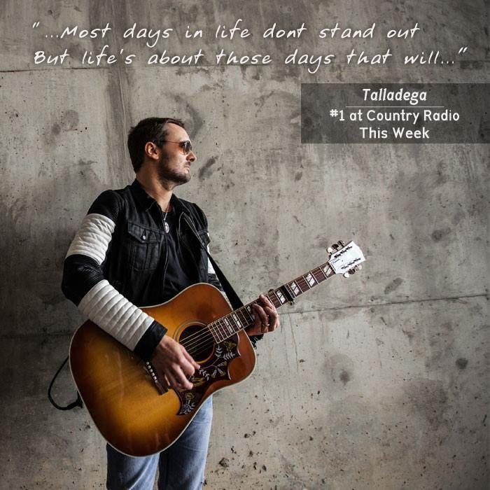 "Eric Church ""Talladega"" is #1 at Country Radio this week"