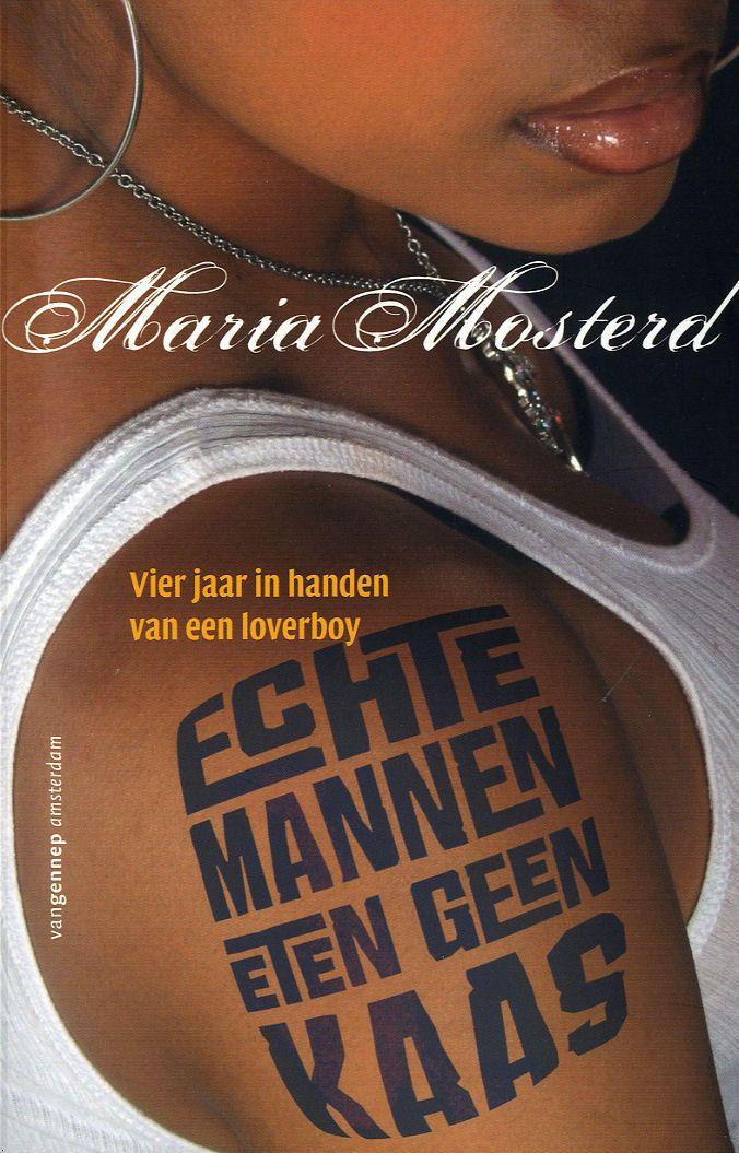 40/53 Echte mannen eten geen kaas - Maria Mosterd