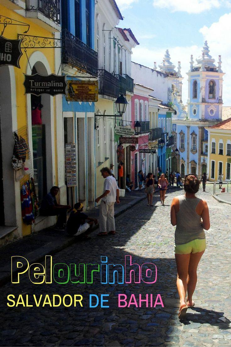 Visit Pelourinho, the historic old town of Salvador de Bahia in Brazil