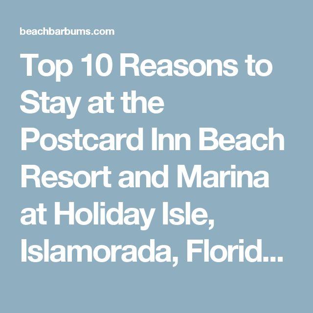 Top 10 Reasons to Stay at the Postcard Inn Beach Resort and Marina at Holiday Isle, Islamorada, Florida – Part Two   Beach Bar Bums