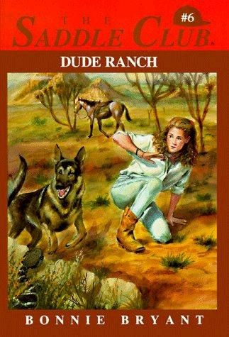 The Saddle Club #6(Dude Ranch)