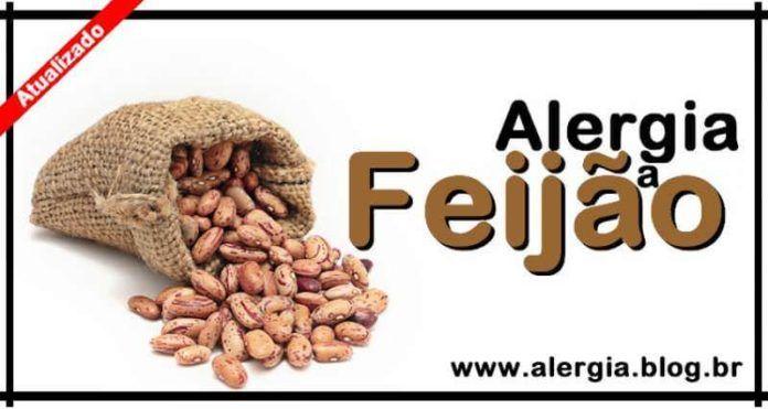 Alergia Feijao: Intoler�ncia Feijao e Sintomas [2017]