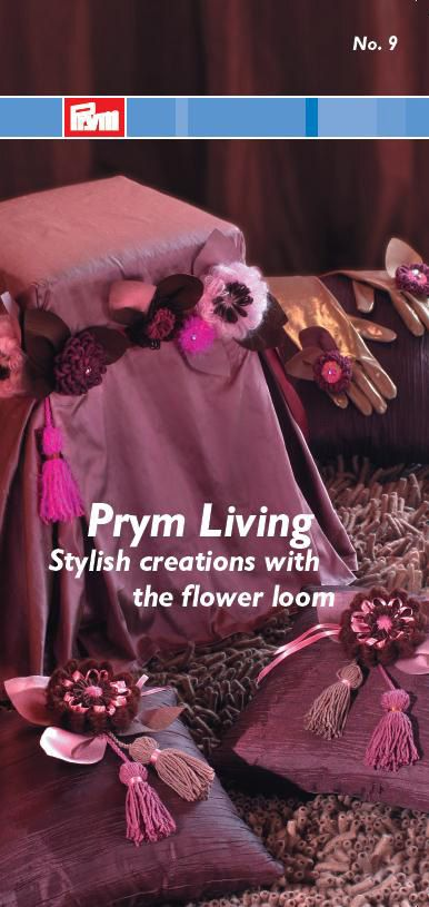 Stylish creations with the flower loom, for more languages click here: http://www.prym-consumer.com/prym/proc/docs/0H0H004e2.html?nav=0H0H007iz