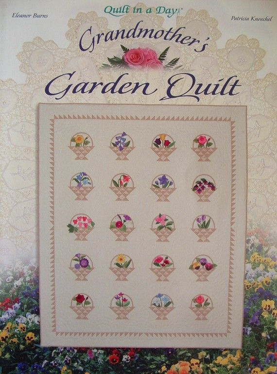 Flower Basket Quilt Block Grandmother S Garden Quilt