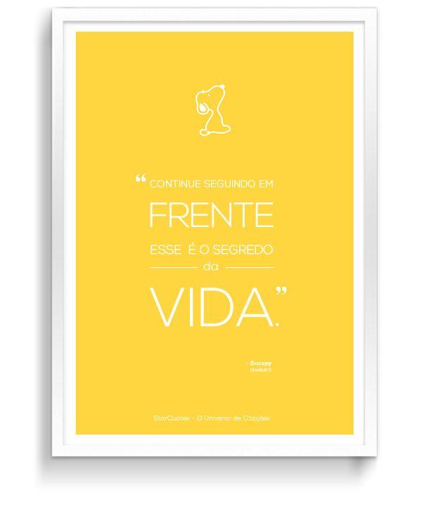 """""""Continue seguindo em frente, esse é o segred da vida."""" - Snoopy #frases #frasesdevida #vida"""