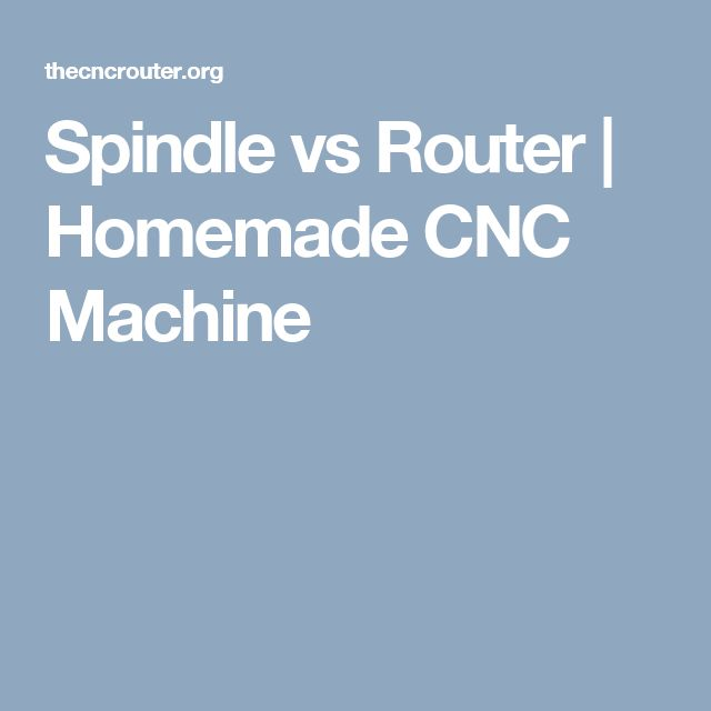 Spindle vs Router | Homemade CNC Machine
