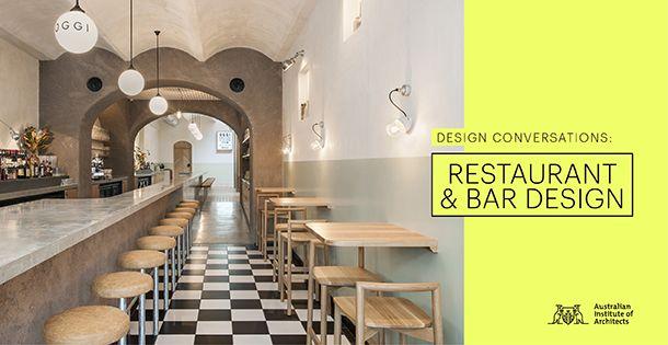 Design Conversations: Restaurant & Bar Design