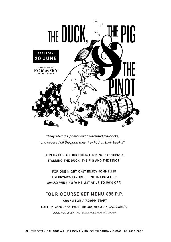 Join us for a 4 course dining experience starring The Duck, The Pig & The Pinot! For one night only enjoy sommelier Tim Bryar's favorite Pinots' from our award winning wine list at up to 50% off! visit to know more.