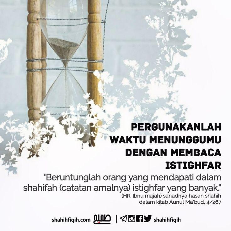 Follow @NasihatSahabatCom http://nasihatsahabat.com #nasihatsahabat #mutiarasunnah #motivasiIslami #petuahulama #hadist #hadis #nasihatulama #fatwaulama #akhlak #akhlaq #sunnah #aqidah #akidah #salafiyah #Muslimah #adabIslami #ManhajSalaf #Alhaq #dakwahsunnah #Islam #ahlussunnah #sunnah #tauhid #Alquran #kajiansunnah #salafy #istighfar, #shahifah, #catatanamalnya, #istighfaryangbanyak #pergunakanlahwaktumenunggumu #membacaistighfar #menunggu #penantianhakiki