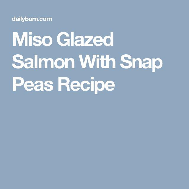 Miso Glazed Salmon With Snap Peas Recipe