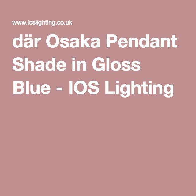 där Osaka Pendant Shade in Gloss Blue - IOS Lighting
