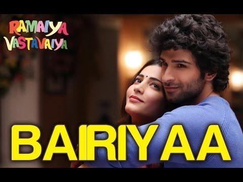 Watch 'Bairiyaa' from 'Ramaiya Vastavaiya'. This song has magical voice of Atif Aslam and Shreya Ghoshal and its a romantic duet song will definitely make
