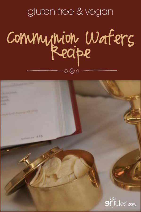 Gluten Free Communion Wafers Recipe No Compromise Completely Safe Recipe Communion Wafers Recipe Gluten Free Communion Wafers Best Gluten Free Recipes