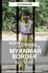 An overview of how to cross a Myanmar border by land. How to get a visa in Thailand and where. The cheapest way to get to Myanmar by land.