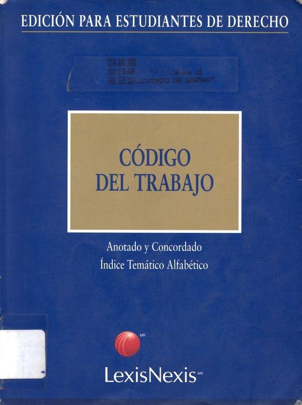 #códigodeltrabajo #ediciónparaestudiantesdederecho #chile #legislaciónlaboral #derechodeltrabajo #escueladecomerciodesantiago #bibliotecaccs