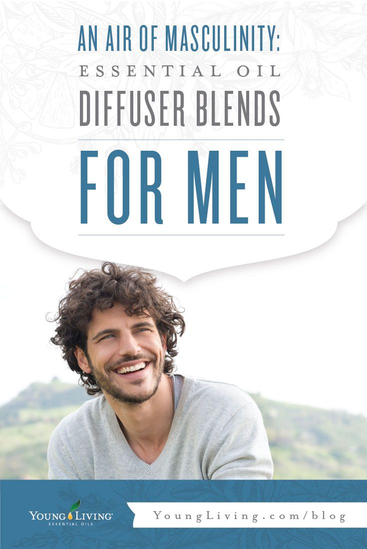 You'll be fighting over the diffuser once you introduce these blends to the men in your life!