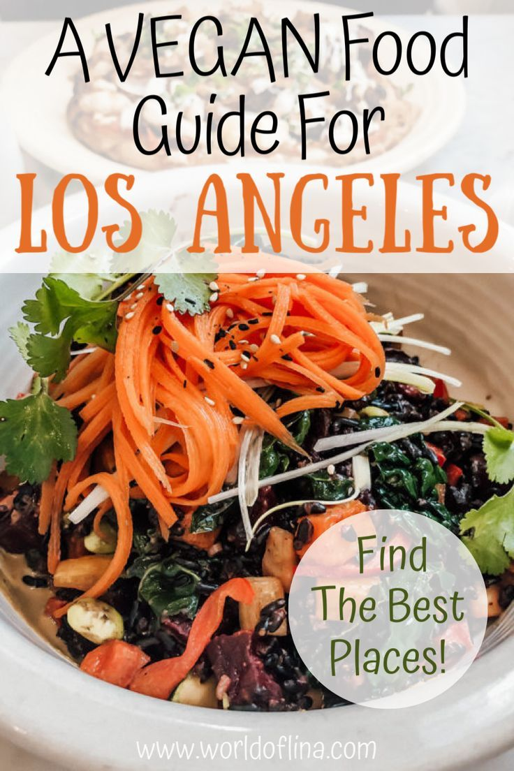 Vegan In Los Angeles The Perfect Food Guide In 2020 Food Guide Perfect Food Food
