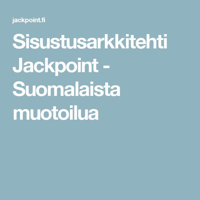 Sisustusarkkitehti Jackpoint - Suomalaista muotoilua