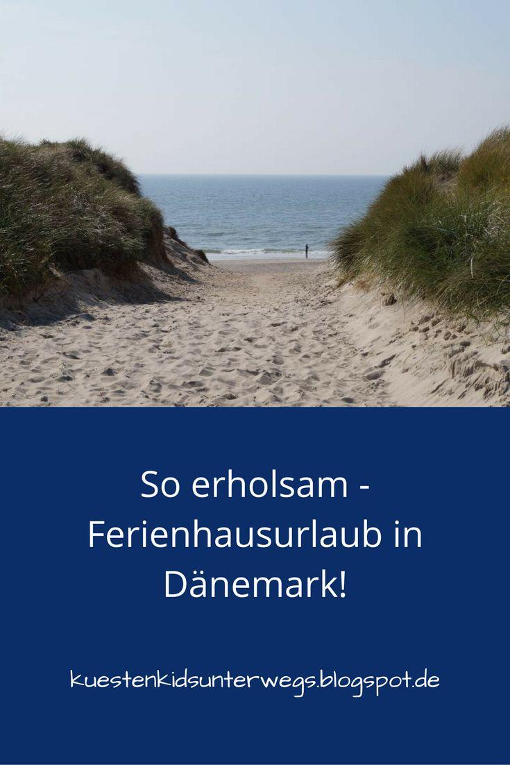 Im Dänemark Urlaub an der Westküste bei Houstrup haben wir uns so richtig gut erholt! Kommt mit, ich zeige Euch unser Ferienleben in unserem wunderschönen, familienfreundlichen dänischen Ferienhaus!