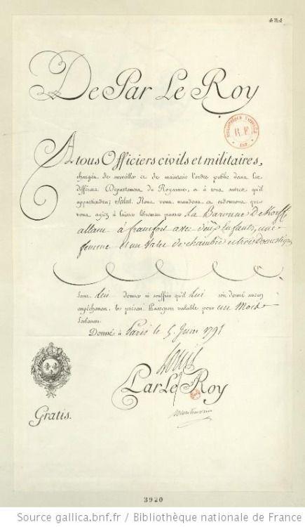 Facsímil del pasaporte expedido el 05 de junio 1791 por M. de Mont-Morin , Ministro de Asuntos Exteriores, a M. Sémolin , embajador de Rusia a París , en nombre de la baronesa Korff , ruso sujeto , nacidoSteegleman .