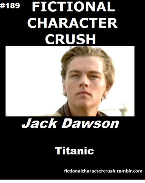 omg I cried so hard........ I watched this for the first time last week and I'm still not over his death. :'( First time I felt like I was falling for a fictional character since Jack Sparrow years ago. I guess Jacks must be generally hot. ;) But really, the real reason I love Jack Dawson so much is because he reminds me of a certain person from real life.... ;)