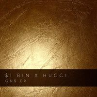 $$$ MEAN STUTTER GOIN' DOWN #WHATDIRT $$$ $1 Bin x Hucci - Gold N***a Swag by dollarbin on SoundCloud