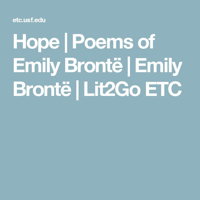 Hope | Poems of Emily Brontë | Emily Brontë | Lit2Go ETC