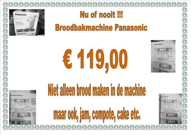 Bij Buiter Roden.  Broodmachine Panasonic (tijdelijk) voor € 119,00