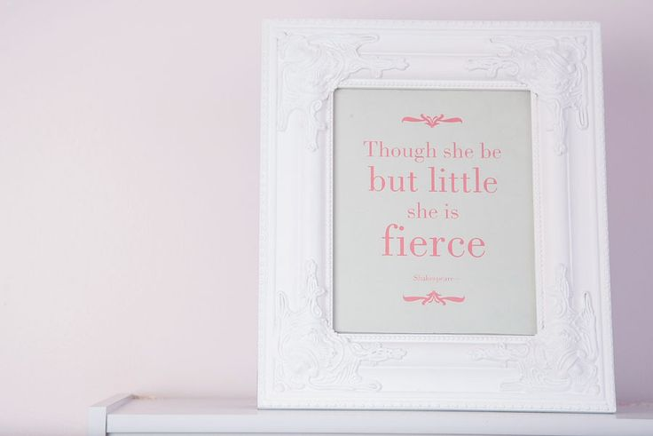 """Though she is but little, she is fierce"" : a Shakespeare quote in our décor ""La Pompadour"""