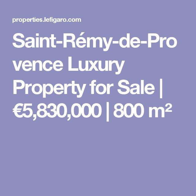 Saint-Rémy-de-Provence Luxury Property for Sale | €5,830,000 | 800m²