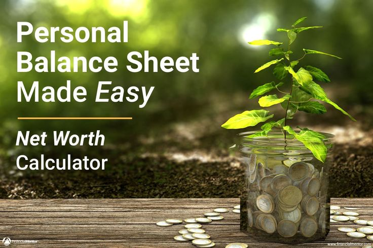 Use this net worth calculator to figure your personal balance sheet or net worth…