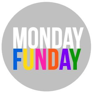 Monday Funday - Link party hosted by 8 blogs (link up opens on Sunday)