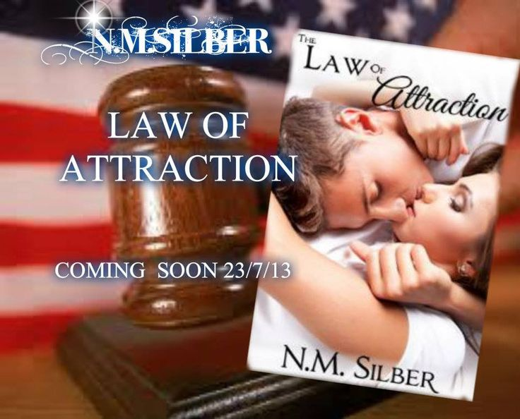 The law of attraction n.m.silber