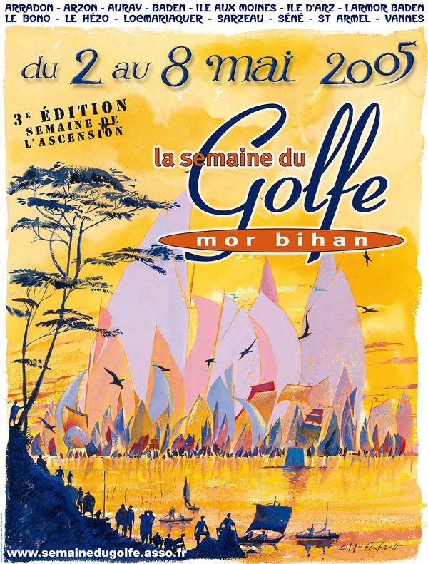 Affiche de la Semaine du Golfe du #Morbihan, #Bretagne 2005. Evenement nautique qui se déroule tous les 2 ans