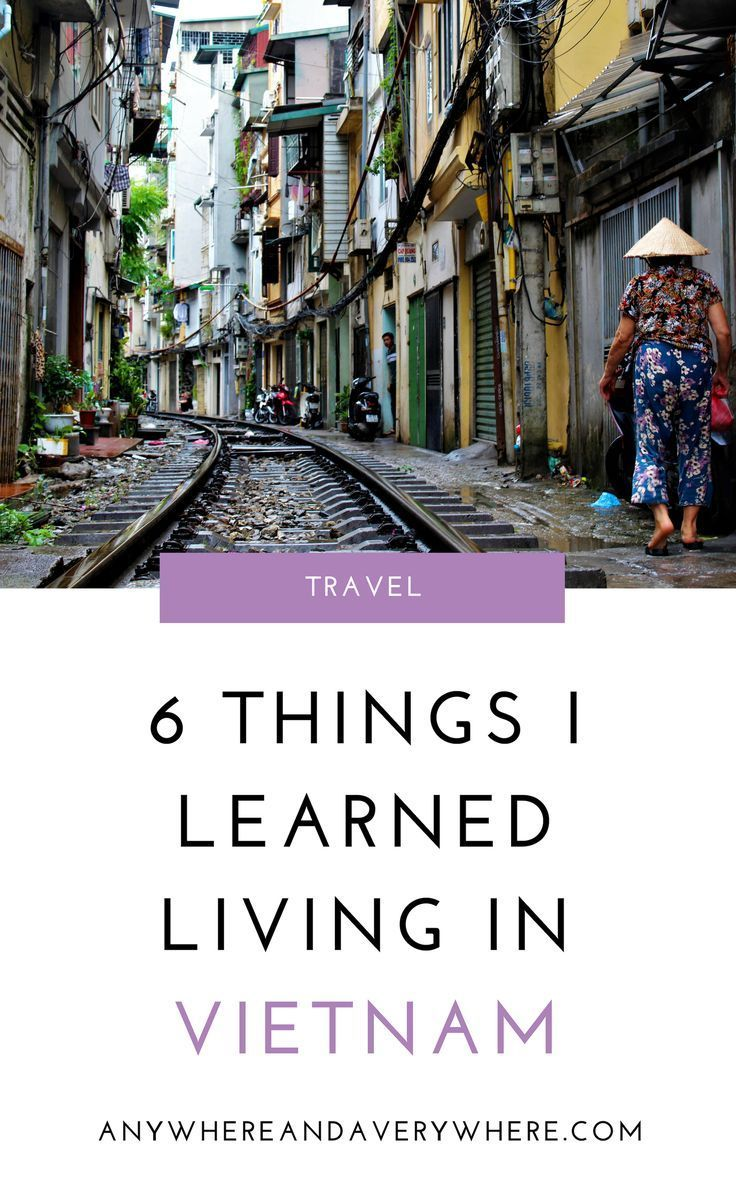 6 Things I Learned During 6 Months Of Living In Vietnam