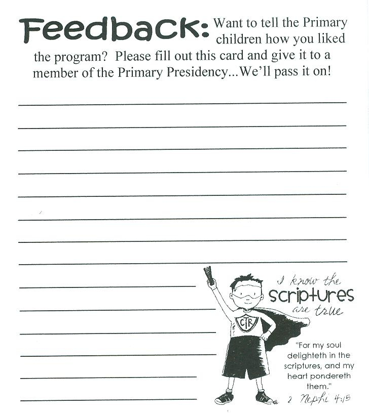 Primary program ideas- feedback cards (from ward members to primary) & children's artwork to decorate front of program