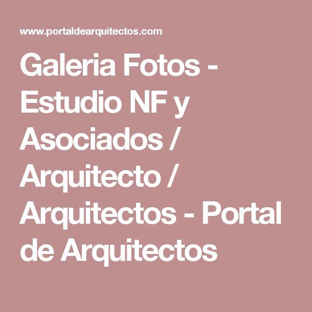 Galeria Fotos - Estudio NF y Asociados / Arquitecto / Arquitectos - Portal de Arquitectos