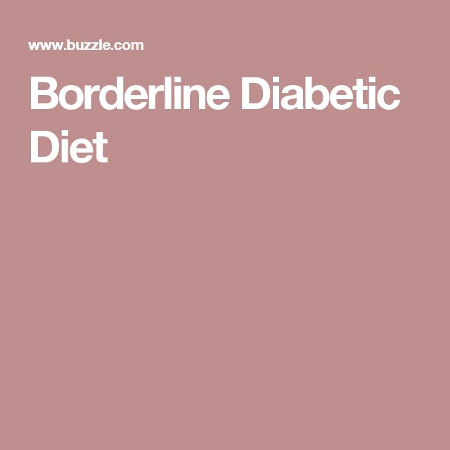 Borderline Diabetic Diet