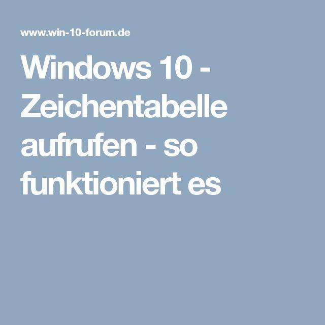 Windows 10 - Zeichentabelle aufrufen - so funktioniert es