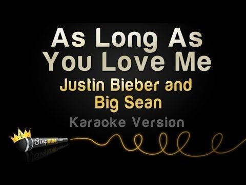 Image Result For Justin Bieber Love Me Karaoke