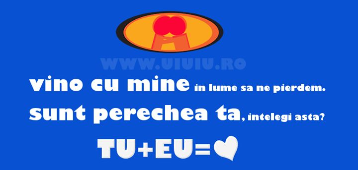 TU vino cu mine in lume sa ne pierdem. EU sunt perechea ta, intelegi asta? intalniri romantice pentru cei singuri, vii si tu?