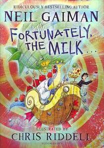 Fortunately, the Milk ...