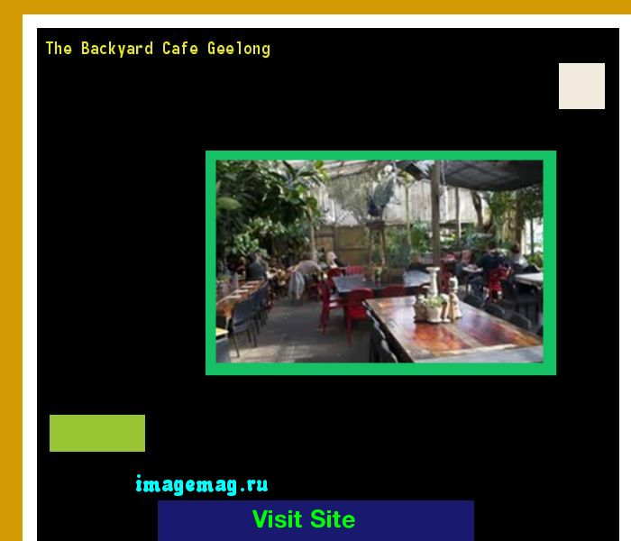 The Backyard Cafe Geelong 092958 - The Best Image Search