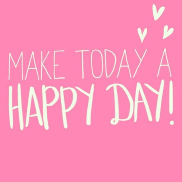 Happy Day Quotes Prepossessing 378 Best Have A Great Day Images On Pinterest  Adorable Pictures