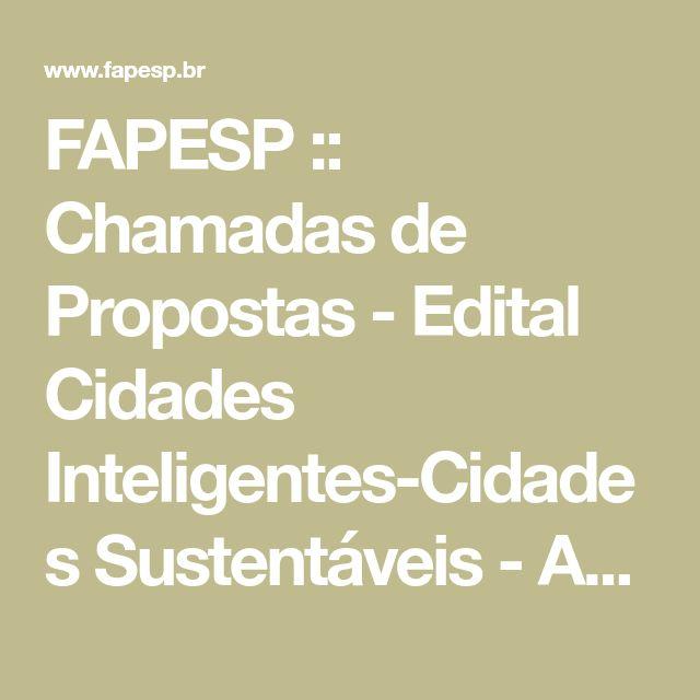FAPESP :: Chamadas de Propostas - Edital Cidades Inteligentes-Cidades Sustentáveis - Anexo 6