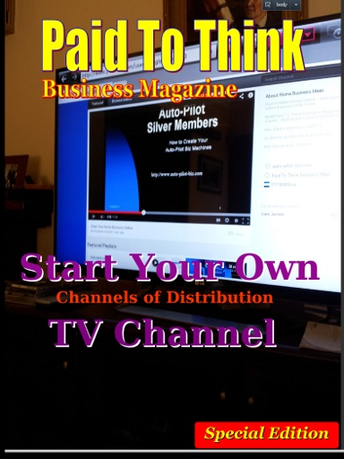 If you have not started your business as yet, then you probably have over-looked an amazing opportunity - starting your own TV channel. In this special issue we look at the advantages from the point of view of leverage, traffic and lifetime value.   Go here:  http://auto-pilot-biz.com/PTT
