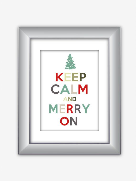 Keep Calm and Merry on Christmas Holiday Poster by NurulDesigns, $5.00