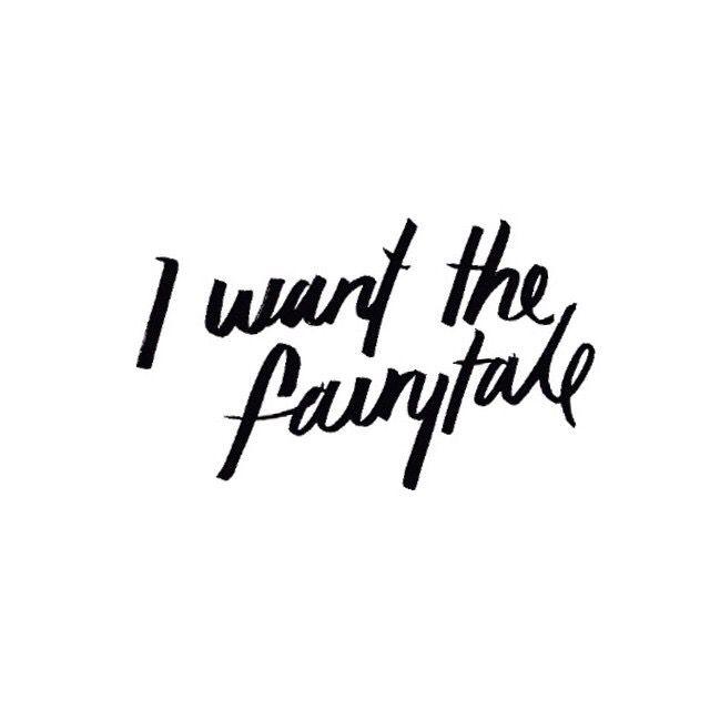 I want the fairytale